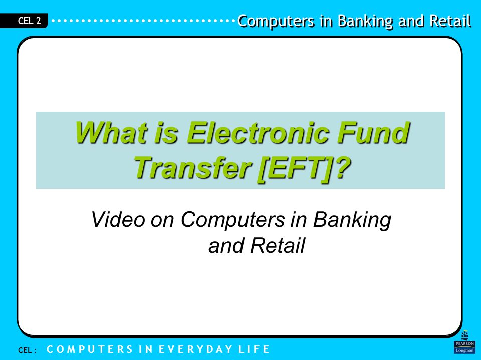 What is Electronic Fund Transfer [EFT]